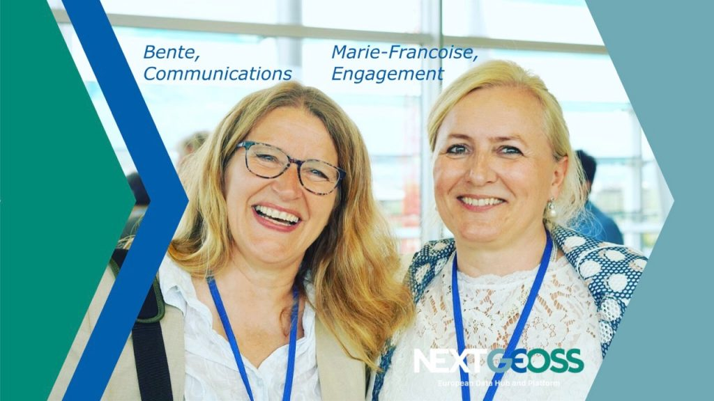 Marie-Francoise Voidrot and Bente Lilja Bye invite your to engage with NextGEOSS